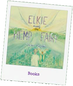 Elkie Meets the Hemp Fairy by Chloe Forfitt